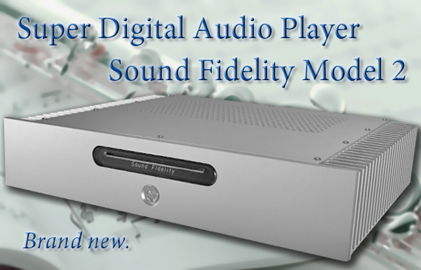 Super Digital Audio Player, SoundFidelity Model-2,Brand new.